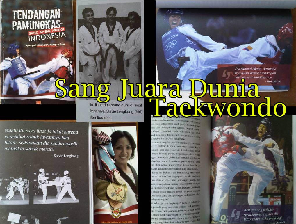 Juana Wangsa Putri - sang Juara Dunia Taekwondo & 2 kali Olympiade dari Indonesia